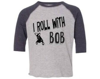 I Roll with Bob