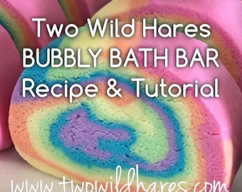 DIY Bubbly Bath Bar / Solid Bubble Bath Recipe Tutorial- FOOLPROOF! Two Wild Hares