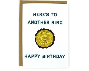 Tree Ring Birthday Card | Card for Friend | Cute Bday Card for Coworker | Over the Hill Birthday Card | Card for Mom | Card for Dad