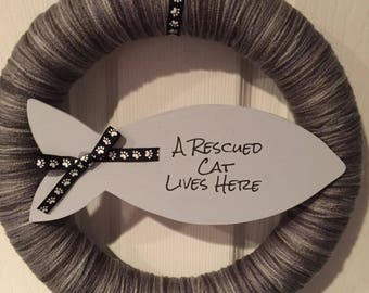 A Rescued Cat Lives here Yarn Wreath