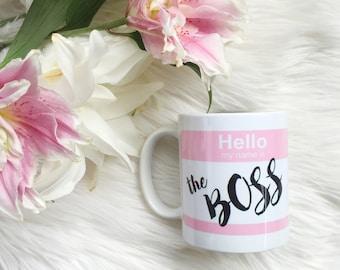 Boss mug, girlbosss mug, girl boss mug, coffee lover, girly mug, custom mug, the boss mug, gifts for her, pink mug, boss gift