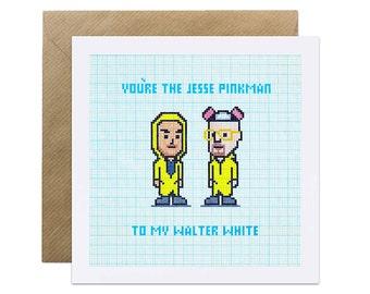 Breaking Bad Valentine Card - Love Romance Jesse Pinkman Walter White Geeky Television