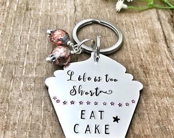 Cake Lover Keyring Keychain, Cake Lover Gift, Baking Keychain Keyring, Life's Too Short Eat Cake