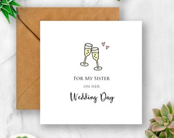 Champagne Glasses For My Sister on Her Wedding Day Card, Wedding Card, Wedding Day Card, Card for Wedding, Sister Card, Wedding Sister Card