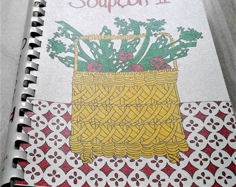 Vintage Spiral Bound Soft Cover Cookbook Of Fine Recipes Soup Can II Junior League Of Chicago