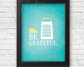 Be Grateful Kitchen Decor | Kitchen Art