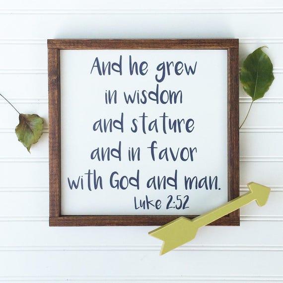 Bible Verse Sign . And He Grew In Wisdom . Scripture Sign . Nursery Sign . Luke 2:52 . Baby Boy . Woodland Nursery . Big Boy Room