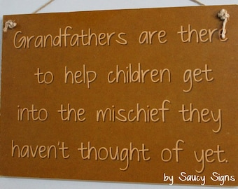 Grandfathers Mischief Kids Chic Shabby Cute Wooden Father Pop Grandad Sign Rustic Home Decor