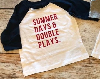 Summer Days & Double Plays