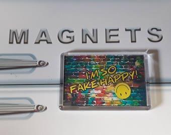 I'm So Fake Happy Fridge Magnet. Music Lyrics