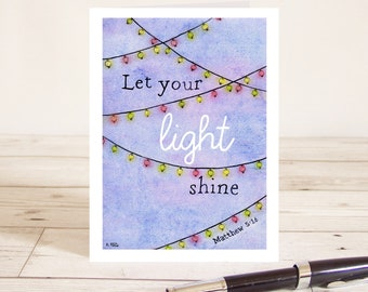 Let Your Light Shine (Matthew 5:16) Christian Bible verse greetings card with fairy lights