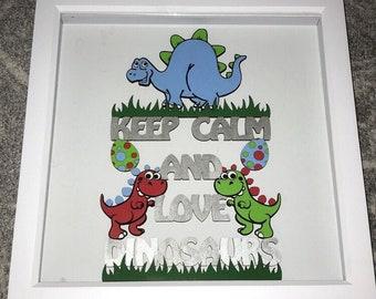 Keep Calm and Love Dinosaurs Box Frame