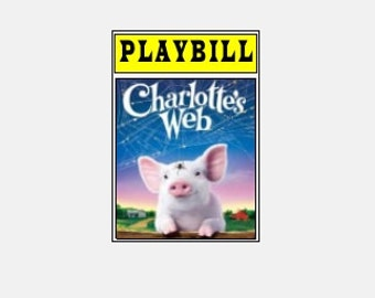 Theater / Show Charm - Playbill Play Bill - Charlotte's Web