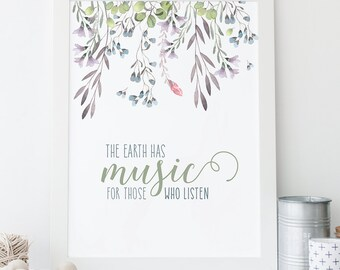 Earth Has Music - George Santayana Quote - Inspirational Art - Typographic Print - Wall Art - Quote Print - Calligraphy Art - Typography