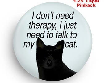 Cat Lover Pinback, Fun Stocking Stuffer!
