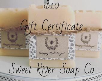 10 Dollar Gift Certificate, Sweet River Soap Co