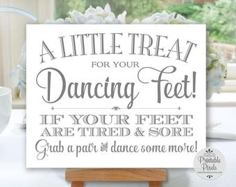 Grey Printable Dancing Shoes Sign, Wedding Sign, Little Treat For Your Dancing Feet, Flip Flops Sign (#DA13A)