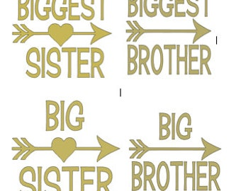 Big Sister Biggest Sister Big Brother Biggest Brother- Other Colors Available Iron Decal Heat transfer