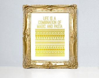Kitchen art, pasta art print, gold foil pasta, custom foil quote, pasta shapes, food quote, silver foil, food art, Italy, kitchen art print