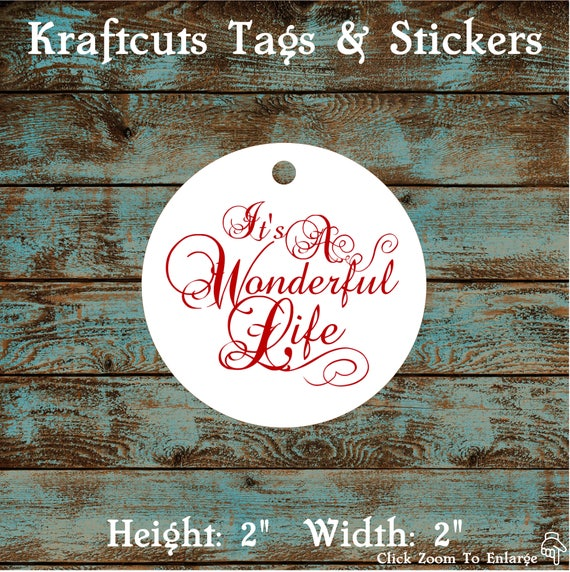 It's A Wonderful Life Wedding Reception, Holiday Party, Anniversary Party or Birthday Party Favor Tag #782 - Quantity: 30 Tags