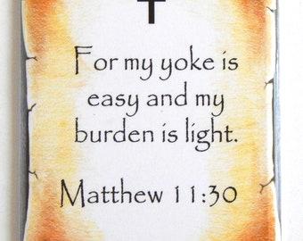 Matthew 11:30 Bible Verse Fridge Magnet