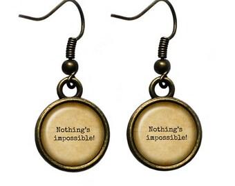 "Alice in Wonderland Earrings ""Nothing's Impossible!"""