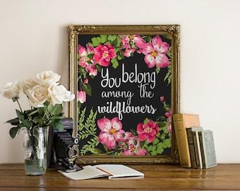 """DRUCKBARE Kunst """"Sie gehören zu den Wildblumen"""" Typografie Kunstdruck Floral Print Blumen Wand Kunst Kindergarten Kunstdruck Wildflower Kunst"""