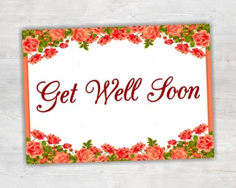 Get Well Soon Card, Printable Card, Floral Card, Sympathy Card, Thinking Of You, Feel Better, Cheer Up, Hospital, Recovery, Illness, Empathy