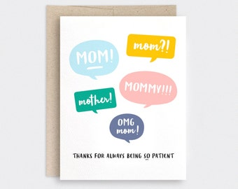 Mothers Day Card Funny - Speech Bubbles, Thanks for Always Being Patient - Spring Birthday Card for Mom