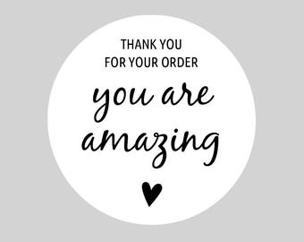 Round Thank You Stickers, Sheets, Self Adhesive for Postage, Packaging, Products, Mailing - Thank You For Your Order - You Are Amazing, 37mm