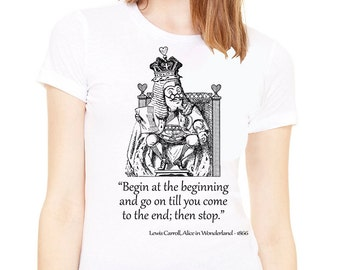Shirt with quote .White Lady's T-shirt with Alice in wonderland quote. Alice in wonderland shirt. Alice in wonderland t-shirt.