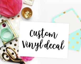 Custom Vinyl Decal   Vinyl Stickers   Custom Decal   Laptop Decal   Phone Decal   Custom Vinyl Sticker   Yeti Cup Decal   Car Decal