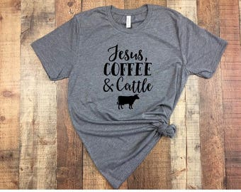 Jesus coffee and cattle tshirt