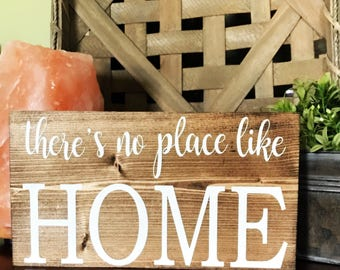 Theres's No Place Like Home Rustic Wood Sign