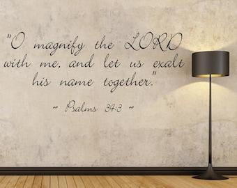 Vinyl Wall Decal, Psalms 34:3, Vinyl Letters, Christian, Wall Art, KJV, Scripture, Living Room, Children's, Bedroom, Bathroom