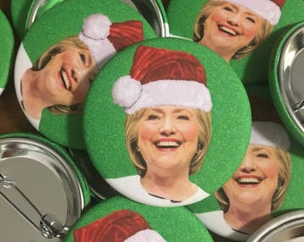 Hillary Clinton Is Hillary Claus - Button and Gift Tag Set