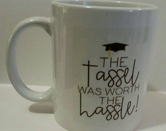 The tassle wirth the hassle, coffee mug .