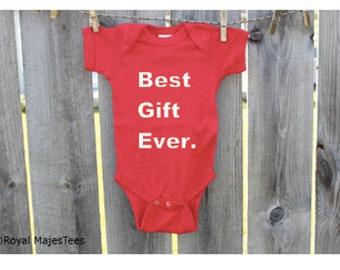 Best Gift Ever Baby Bodysuit, Christmas, Baby's 1st Christmas, Christmas Baby