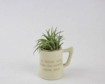 Vintage Ceramic Shot Glass Mug - Funny Shot Glass - Jr Pistol Club Drink till Midnight Pistol Dawn - Barware Decoration
