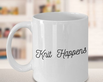 Knitting Mug - Gift for Knitter - Knit happens Mug