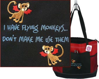 I Have flying Monkeys Don't Make Me Use Them Monogram Bag Funny Tote Custom Embroidered Wizard of Oz Witch + Free Name