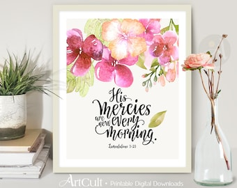 "Printable artwork, wall Art digital download Scripture Bible verse Inspirational Quote ""His mercies are new every morning"" Lamentations 3:23"