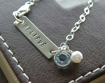 "Personalized Bar Bracelet - Custom Sterling Silver Hand Stamped Jewelry - ""Believe"" Inspiration Bracelet with Birthstone and Pearl"