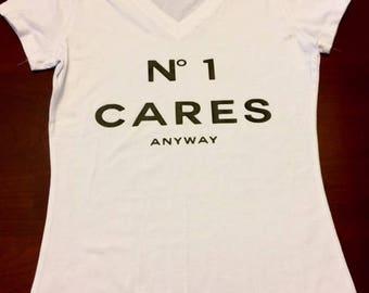 No 1 Cares Anyway t shirt