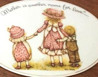 Vintage Plaque - Holly Hobbie - Porcelain - Mother is Another Name for Love - 1970 - Mother Plaque