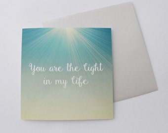 You are the Light in my Life