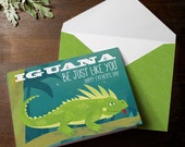 INSTANT DOWNLOAD Father's Day Funny Pun Card Iguana Be Just Like You reptile boy card illustration