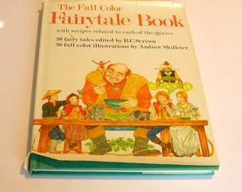 The Full Color Fairytale Book with Recipes