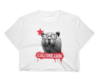 Cali Dreamin Crop Top for Women California Shirt California Dreamin Cropped Shirt Cali Gifts Women California Bear Shirt California Republic