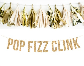POP FIZZ CLINK Glitter Garland. Photo Booth Wedding Photo Banner.